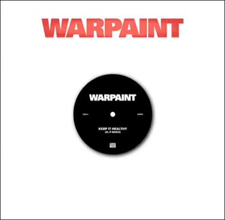 "Warpaint ""Keep It Healthy"" (El-P remix)"