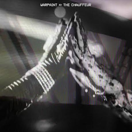 """Warpaint """"The Chauffeur"""" (Duran Duran cover)"""