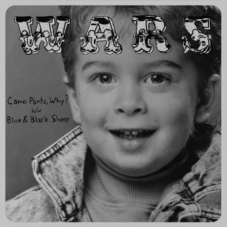 "Wars ""Camo Pants, Why?"" / ""Blue & Black Sheep"""