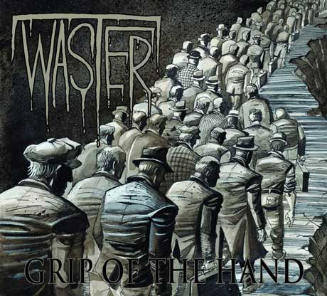 Waster 'Grip of the Hand' (album stream)