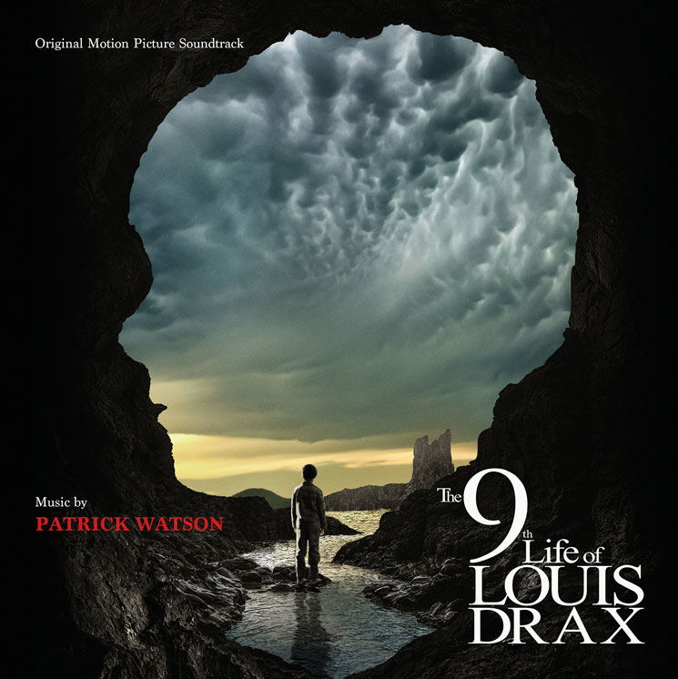 Patrick Watson's Score to '9th Life of Louis Drax' Set for Release