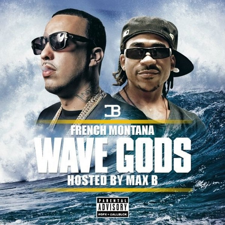 French Montana 'Wave Gods' (mixtape)