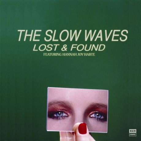 "The Slow Waves ""Lost and Found"" (ft. Hannah Joy Habte)"