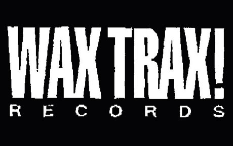 Wax Trax! Records Returns