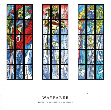 Wayfarer 'Sleep Through to the Light' (album stream)