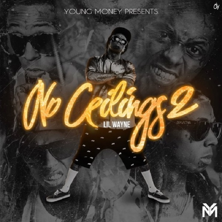 Lil Wayne 'No Ceilings 2' (mixtape)