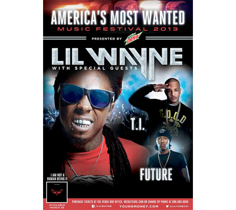 Lil Wayne, T.I. and Future Join Forces for America's Most Wanted Music Festival