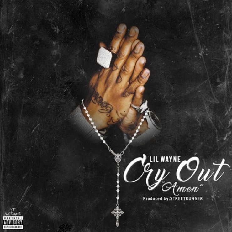 "Lil Wayne ""Cry Out (Amen)"""