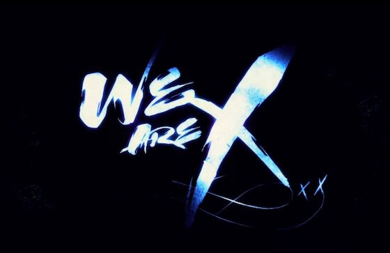 We Are X Trailer