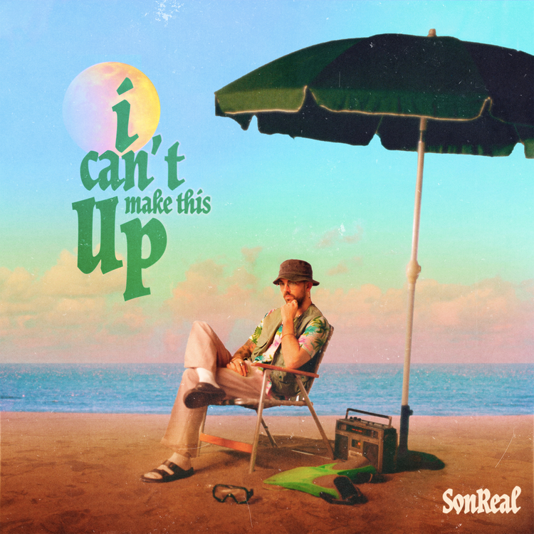 SonReal Announces New EP 'i can't make this up,' Plots 2021 Canadian Tour