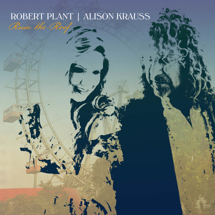 Robert Plant & Alison Krauss Reunite to 'Raise the Roof' with New Album