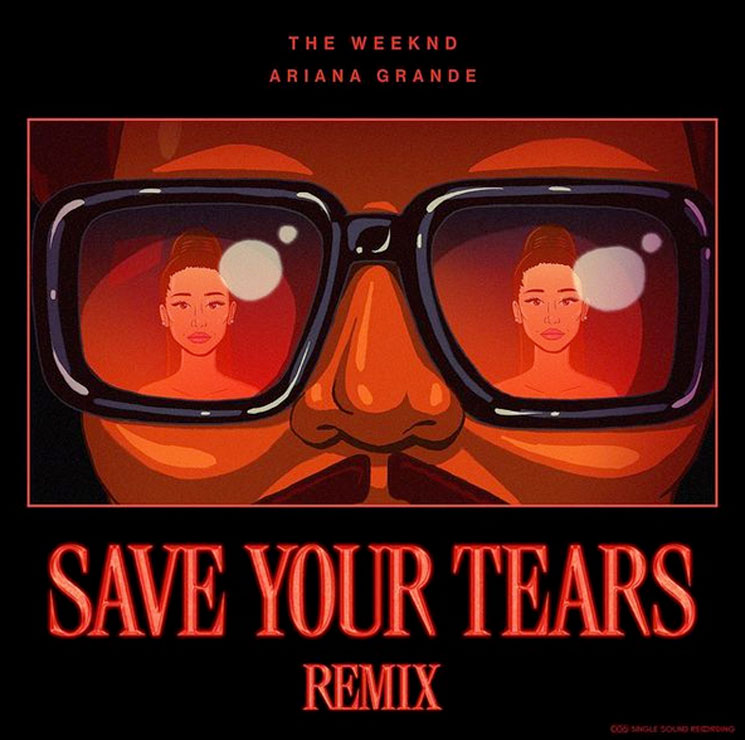 Stream the Weeknd's New 'Save Your Tears' Remix with Ariana Grande