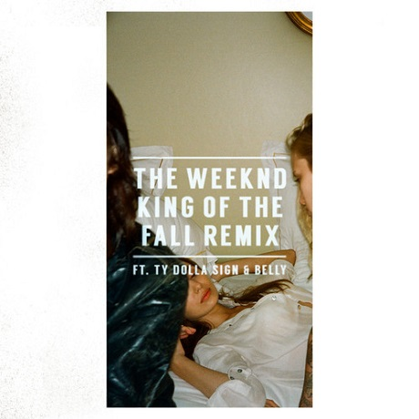 The Weeknd 'King of the Fall' (remix ft. Ty Dolla $ign & Belly)