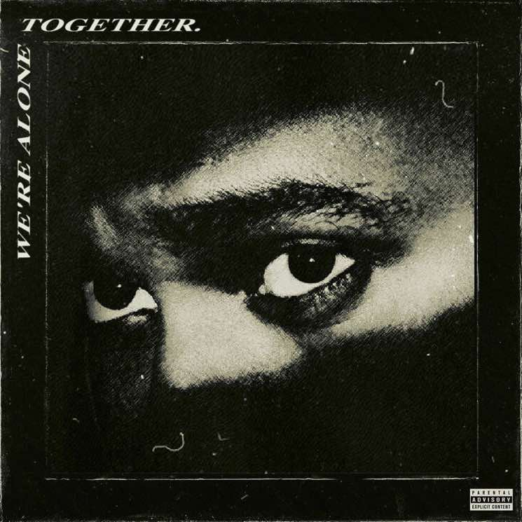 The Weeknd to Release 'We're Alone Together' EP This Week?