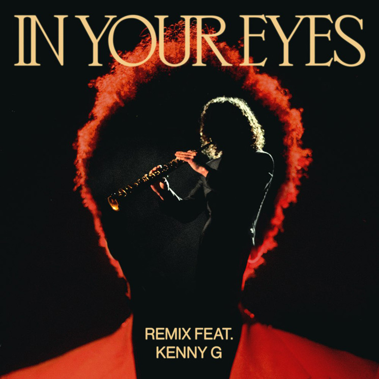 The Weeknd Gets Kenny G for His 'In Your Eyes' Remix