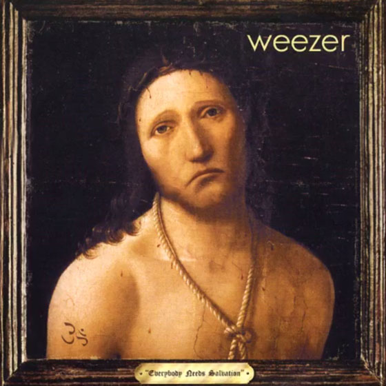 "Weezer ""Everybody Needs Salvation"""