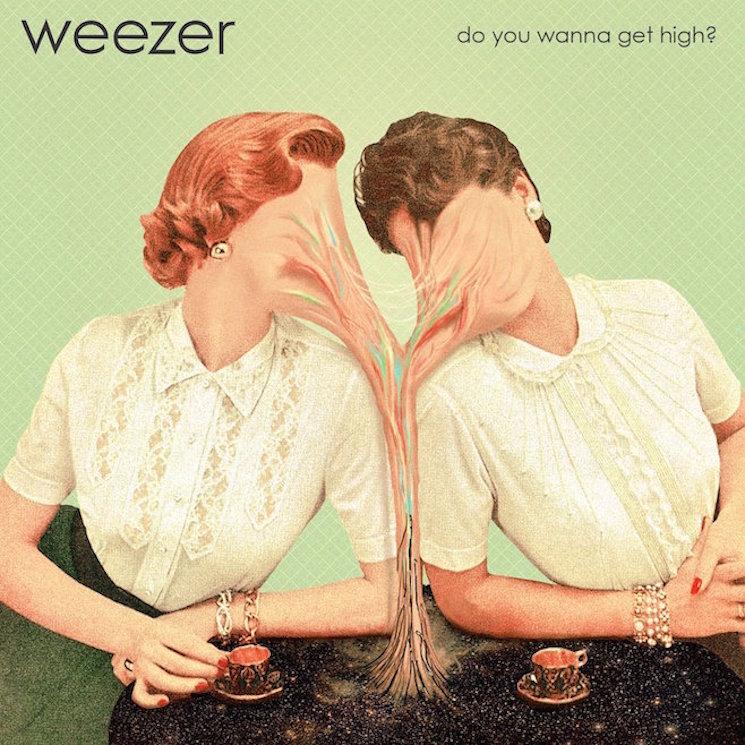 Weezer 'Do You Wanna Get High?'