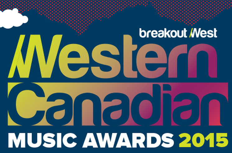 2015 Western Canadian Music Award Winners Revealed