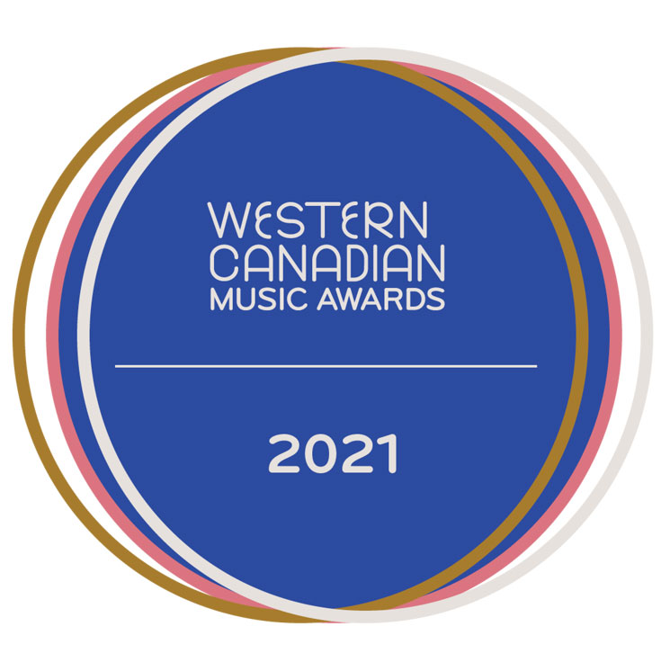 Western Canadian Music Awards Unveils Its 2021 Nominees