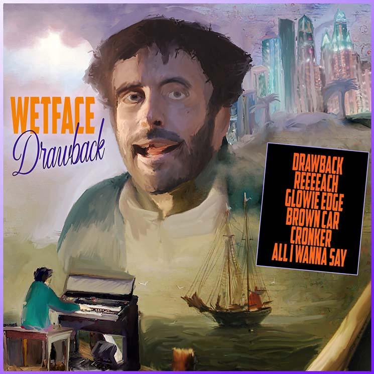 Wetface Drawback