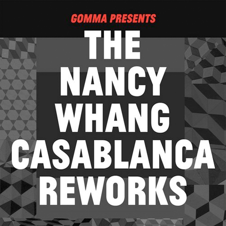 Nancy Whang 'The Nancy Whang Casablanca Reworks' (EP stream)