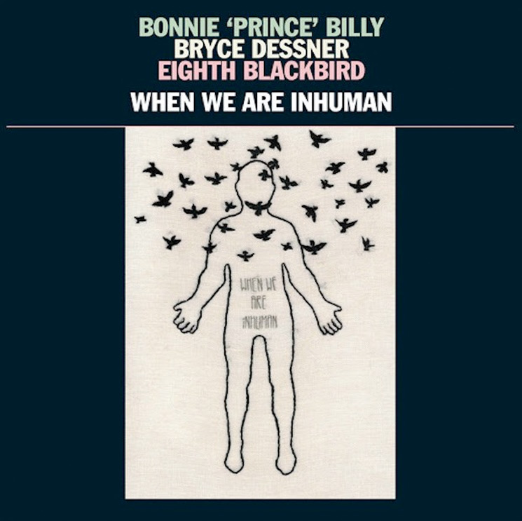 Bonnie 'Prince' Billy and the National's Bryce Dessner Announce Collaborative Album