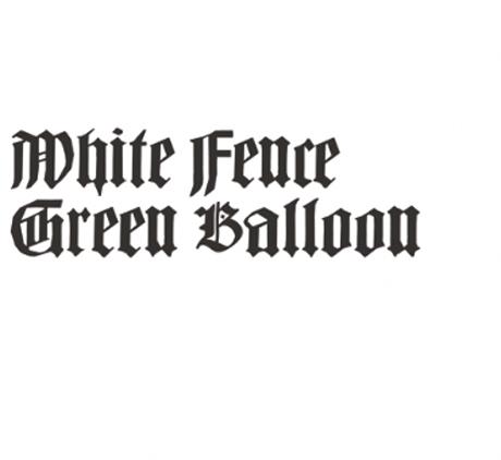 """White Fence """"Green Balloon"""""""