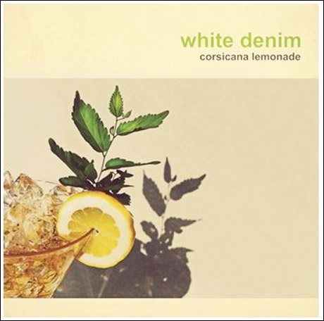 White Denim 'Corsicana Lemonade' (album stream)
