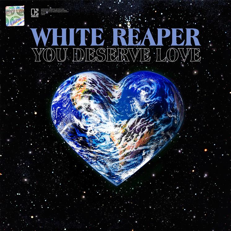 White Reaper You Deserve Love