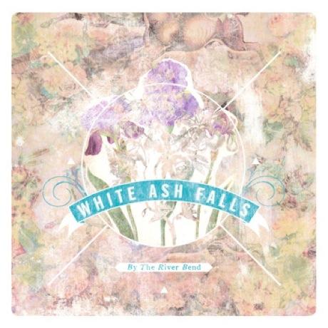 White Ash Falls 'By the River Bend' (album stream)