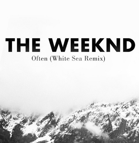 "The Weeknd ""Often"" (White Sea remix)"