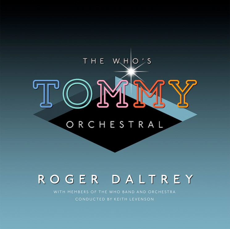 Roger Daltrey Announces 'The Who's Tommy Orchestral' Album