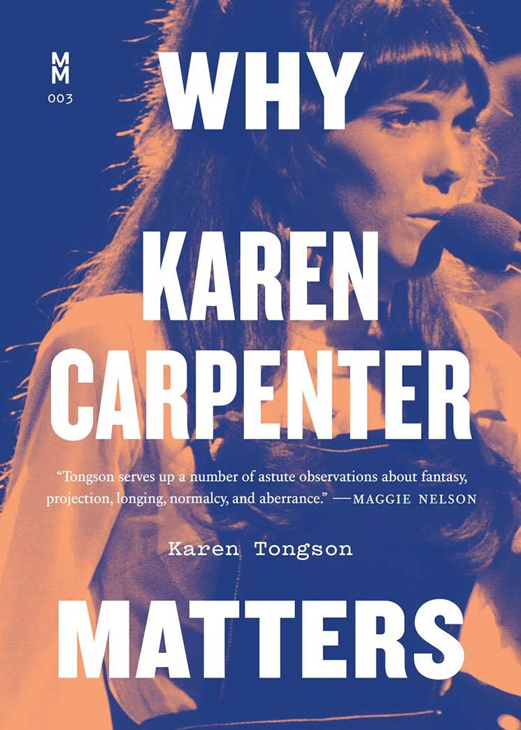 Why Karen Carpenter Matters By Karen Tongson