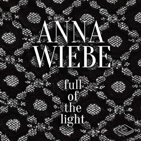 Anna Wiebe 'Full of the Light' EP