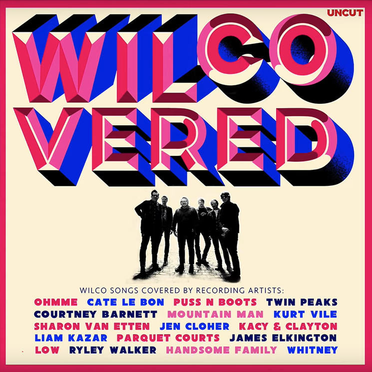 Kurt Vile, Sharon Van Etten, Ryley Walker Cover Wilco on New Album
