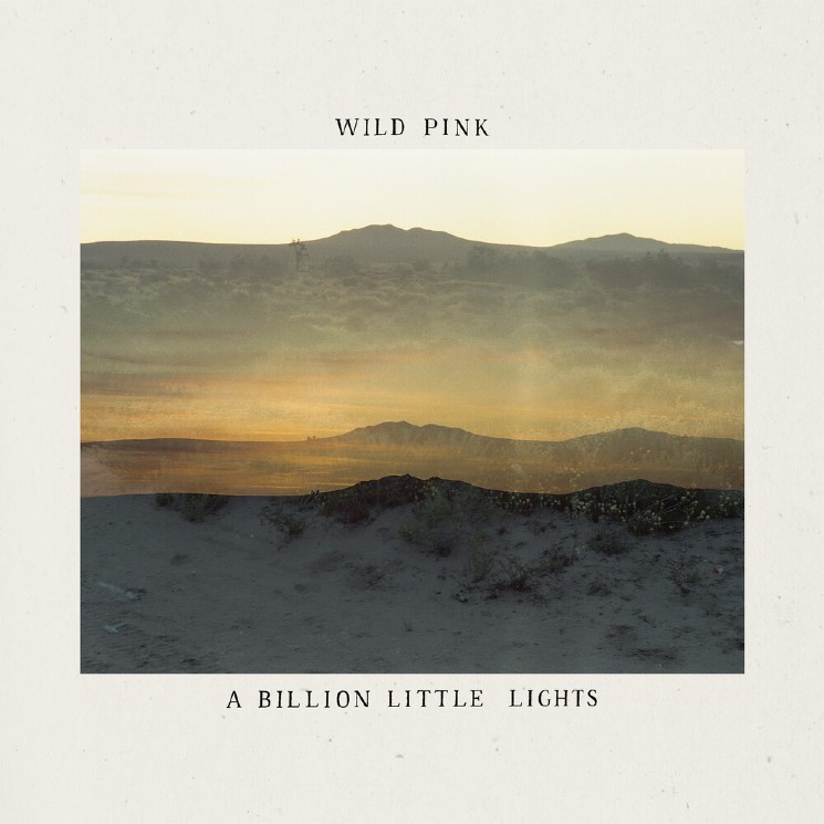 Wild Pink Capture the Sheet Vastness of Life on 'A Billion Little Lights'