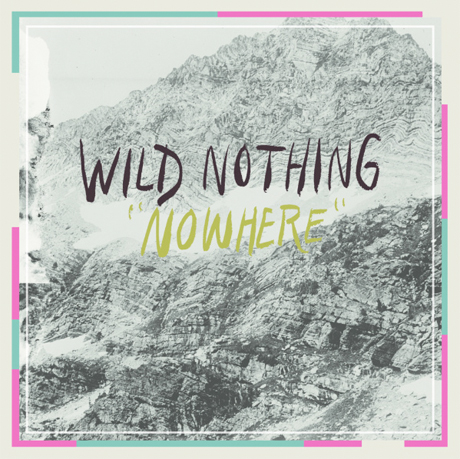 "Wild Nothing ""Nowhere"" (ft. Twin Sister's Andrea Estella)"