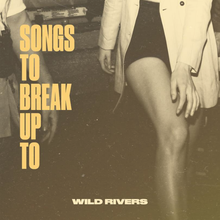 Wild Rivers Confront Heartbreak on Their New EP 'Songs to Break Up To'