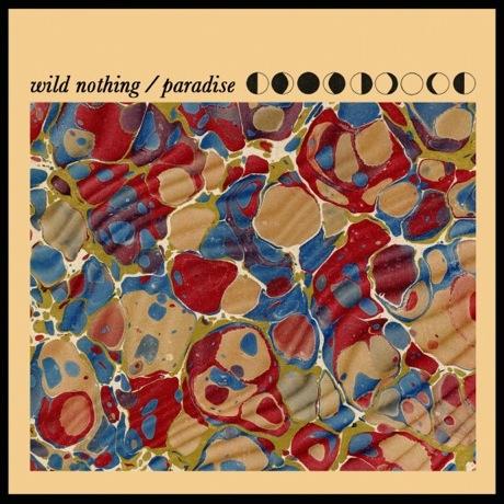 """Wild Nothing """"Paradise"""""""