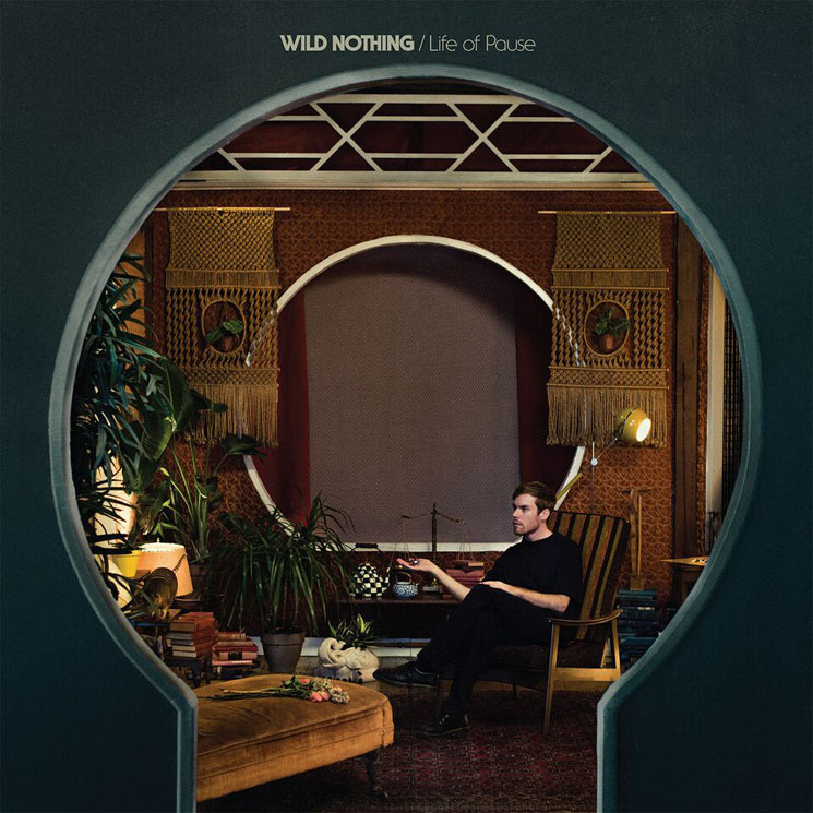 "Wild Nothing ""Life of Pause"""