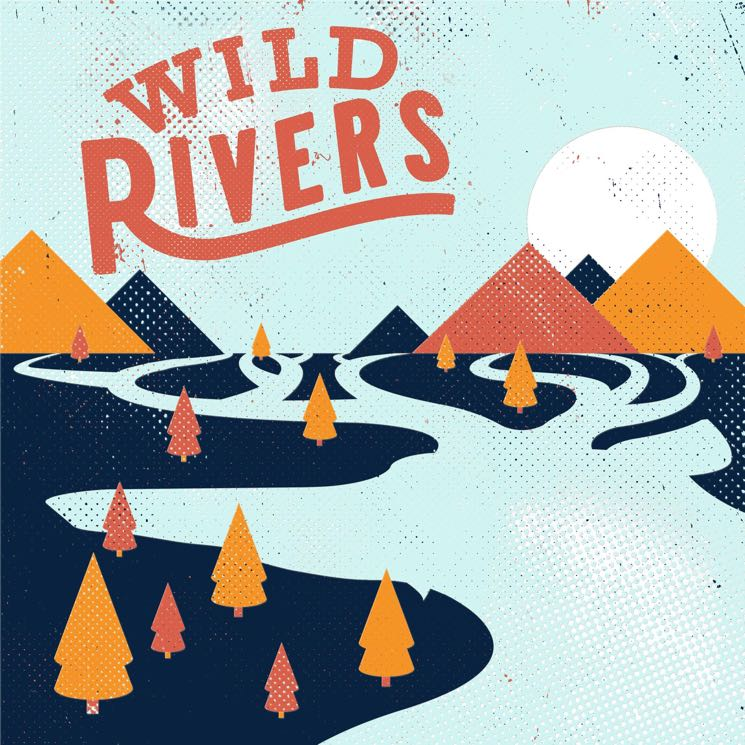 Wild Rivers 'Wild Rivers' (album stream)