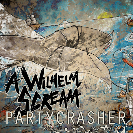 A Wilhelm Scream Announce New 'Partycrasher' Album