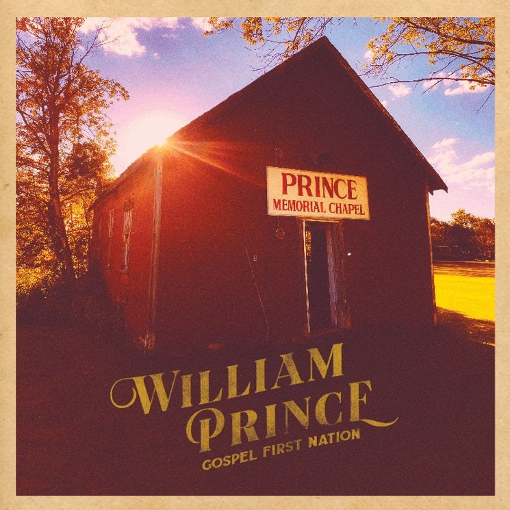 William Prince Announces 'Gospel First Nation' Album