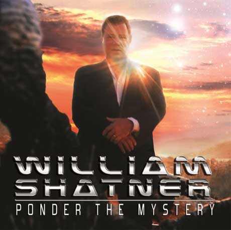 William Shatner to 'Ponder the Mystery' on New Prog-Tinged Concept Album