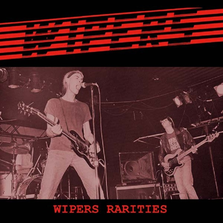The Wipers' 'Rarities' Comp Gets First Official Vinyl Release