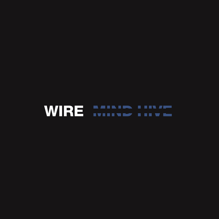 Wire Return with New Album 'Mind Hive'