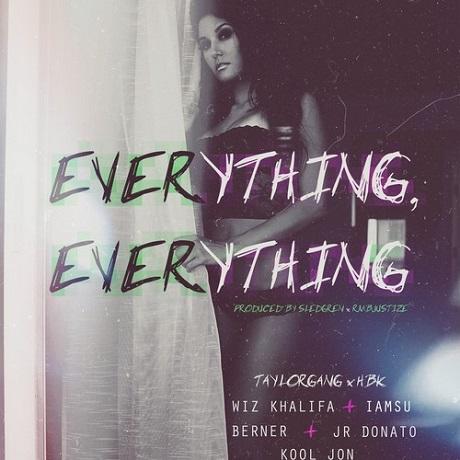 Wiz Khalifa 'Everything, Everything' (ft. Iamsu!, Berner, J.R. Donato, Kool Jon)