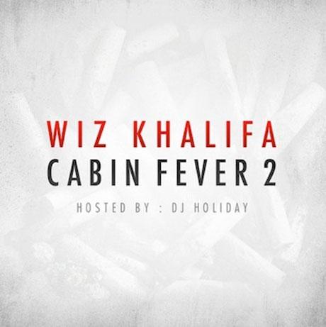 Wiz Khalifa 'Cabin Fever 2' (mixtape)