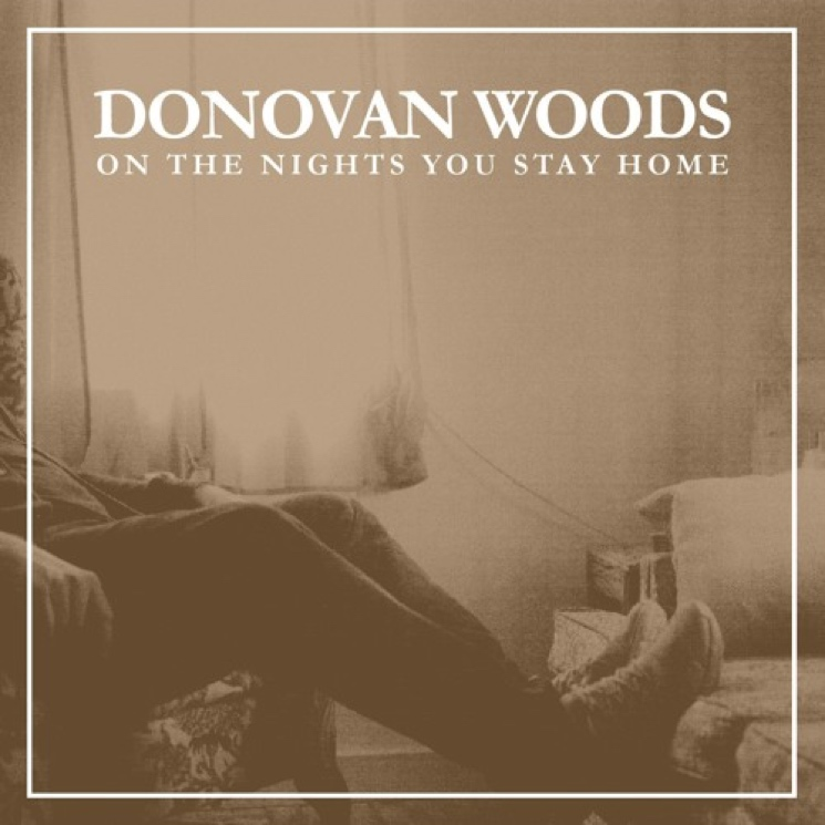 "Donovan Woods ""On the Nights You Stay Home"""