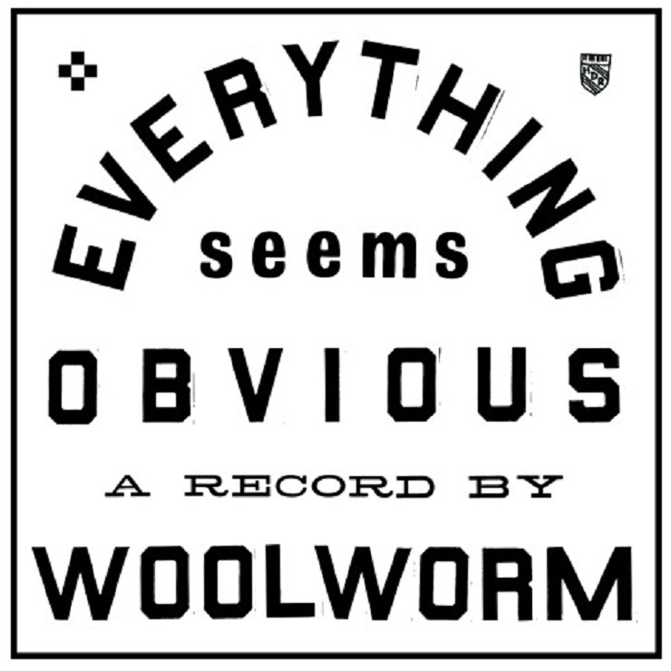 Woolworm 'Everything Seems Obvious' (EP stream)